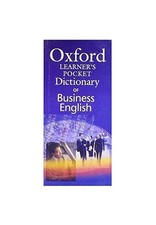 Oxford Learners Pocket Dictionary of Business English: Essential Business Vocabulary In Your Pocket -