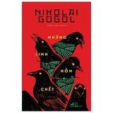 Review sách Những Linh Hồn Chết của Nguyen Duong Hieu