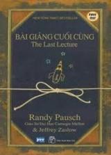 Bài Giảng Cuối Cùng - Randy Pausch