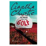 Án Mạng Trên Sân Golf - Agatha Christie