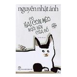 Có Hai Con Mèo Ngồi Bên Cửa Sổ - Nguyễn Nhật Ánh