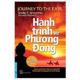 Hành Trình Về Phương Đông (Tái Bản 2019) - Nguyên Phong