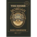 Gia Tộc Morgan - Một Triều Đại Ngân Hàng Mỹ Và Sự Trỗi Dậy Của Nền Tài Chính Hiện Đại - Ron Chernow