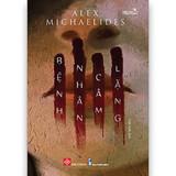 Bệnh Nhân Câm Lặng - Alex Michaelides